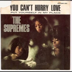Diana Ross & The Supremes You Can't Hurry Love