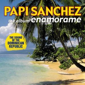 Papi Sanchez Enamorame