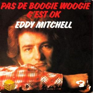 Eddy Mitchell Pas de boogie woogie