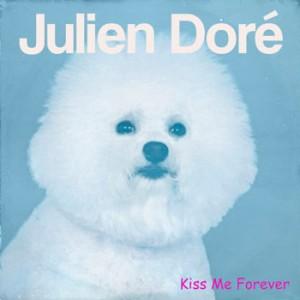 Julien Doré Kiss Me Forever