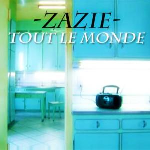 Zazie Tout le Monde
