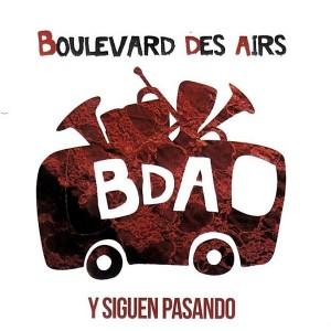Boulevard Des Airs Y Siguen Pasando