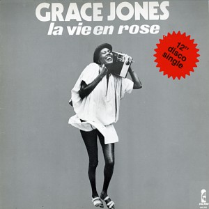 Grace Jones La Vie En Rose