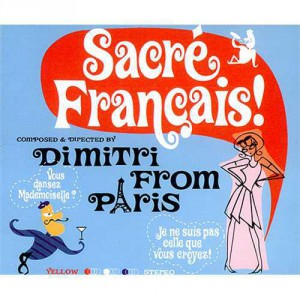 Dimitri From Paris Sacre Francais