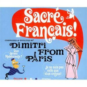 Dimitri From Paris Sacre Francais