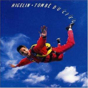 Jacques Higelin Tombé du ciel