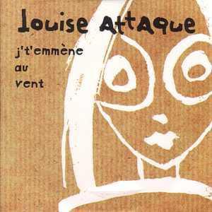 Louise Attaque J't'emmène au vent