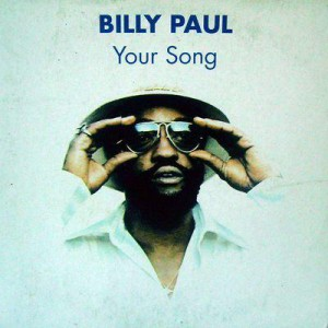 Billy Paul Your Song