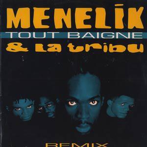 Ménélik Tout baigne