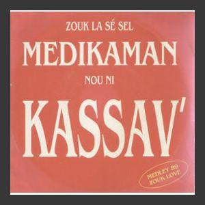 Kassav' Zouk la (se sel medikaman nou ni)