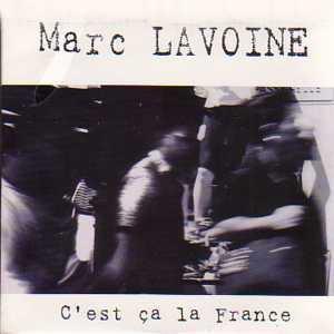 Marc Lavoine C'est ça la France