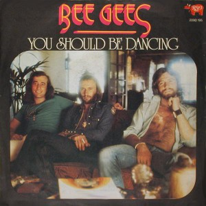 Bee Gees You Should Be Dancing
