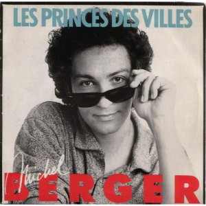 Michel Berger Les princes de villes
