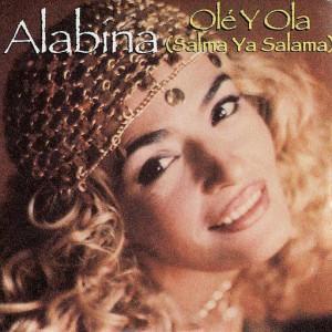 Alabina Olé Y Ola (Salma Ya Salama)