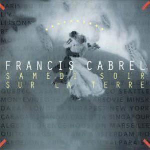 Francis Cabrel La Cabane Du Pêcheur