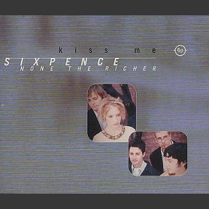Sixpence None The Richer Kiss me