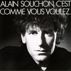Alain Souchon C'est comme vous voulez