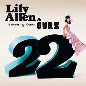 Ours & Lily Allen 22