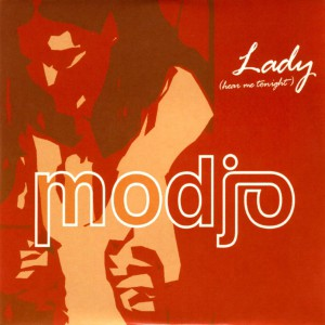 Modjo Lady (hear me tonight)