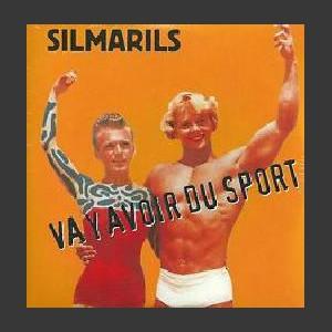Silmarils Il va y avoir du sport