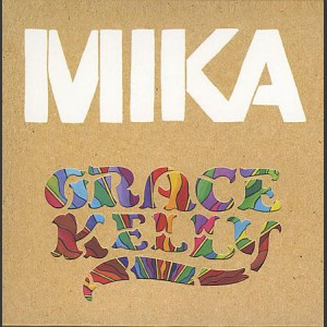 MIKA Grace Kelly