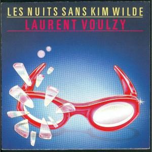 Laurent Voulzy Les Nuits sans Kim Wilde