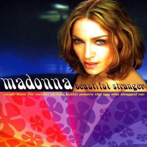 Madonna Beautiful Stranger [William Orbit Radio Edit]
