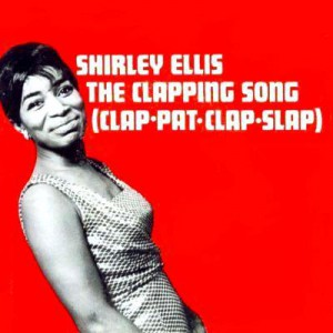 Shirley Ellis The Clapping song (clap pat clap slap)