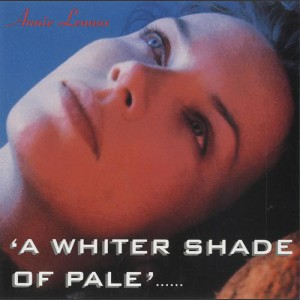 Annie Lennox A Whiter Shade Of Pale