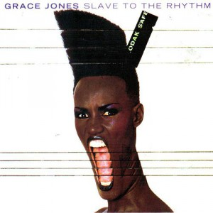 Grace Jones Slave to the rythm