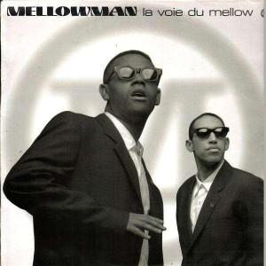 Mellowman La voix du mellow