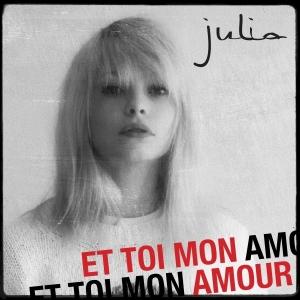 Julia Et toi mon amour