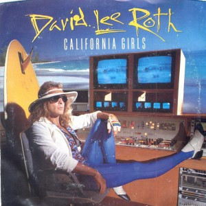 David Lee Roth California girls