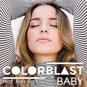 Colorblast ft. Alex Ran Baby (Nicolas Carel Remix)