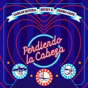 Carlos Rivera, Becky G, Pedro Capó Perdiendo la Cabeza