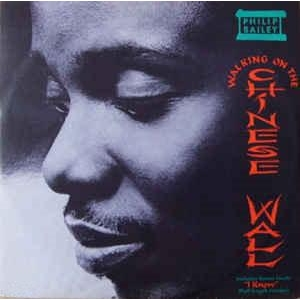Philip Bailey Walking on The Chinese Wall