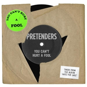 Pretenders You Can't Hurt a Fool