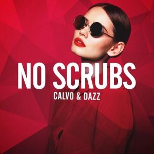 Calvo & Dazz No Scrubs