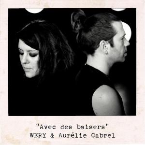 Wery & Aurélie Cabrel Avec des baisers