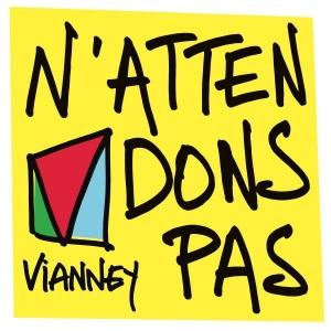 Vianney N'attendons pas