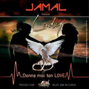 Jamal Lady (Donne moi ton love)