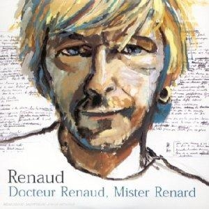 Renaud Docteur Renaud, Mister Renard
