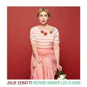 Julie ZENATTI Refaire danser les fleurs