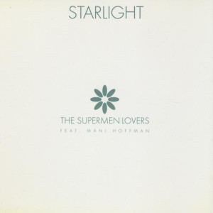 The Supermen Lovers Starlight