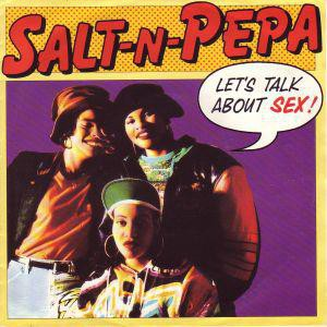 Salt 'n' Pepa Let's talk about sex