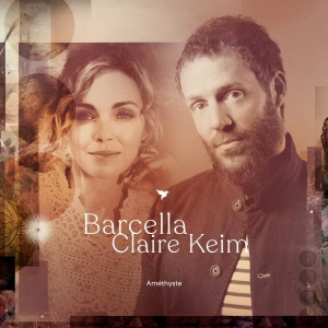 Barcella & Claire Keim Améthyste Duo