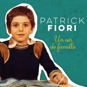Patrick Fiori Un air de famille