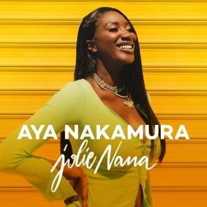 Aya Nakamura Jolie Nana
