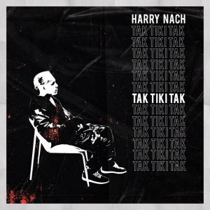 Harry Nach Tak Tiki Tak