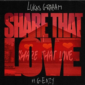 Lukas Graham Share That Love